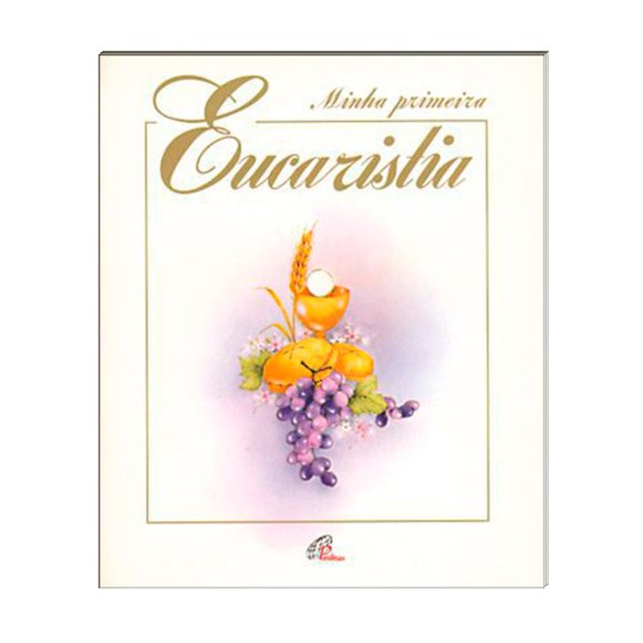 LI112001 - Livro Minha Primeira Eucaristia - 25x21cm