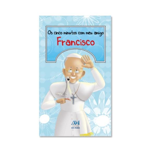 LI116030 - Os Cinco Minutos com meu Amigo Francisco - 18x11cm