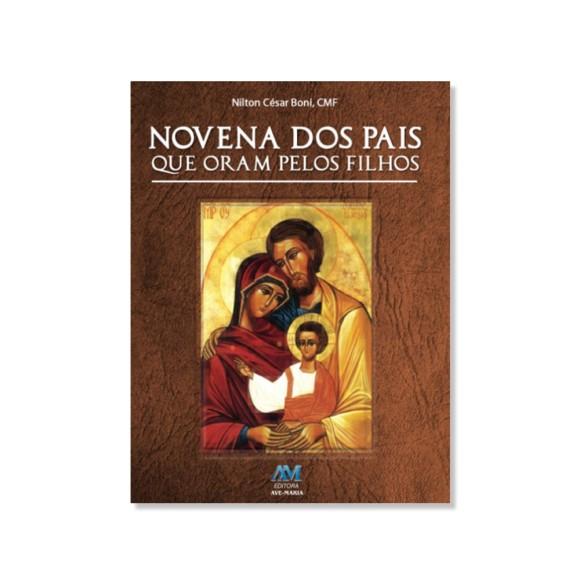 LI47303 - Novena dos Pais que Oram pelos Filhos - 15x11cm